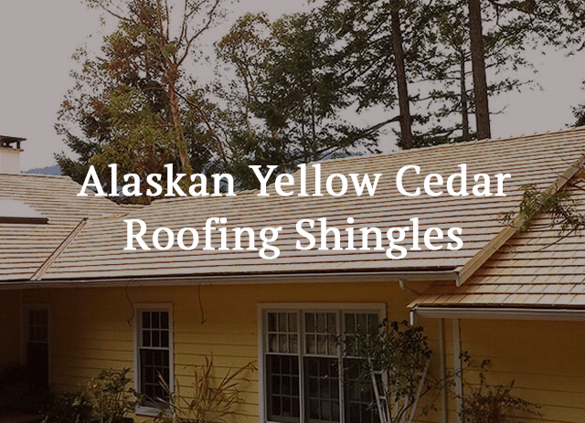 roofing shingles - Alaskan Yellow Cedar Roofing Shingles