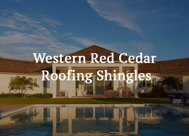 roofing shingles - Western Red Cedar Roofing Shingles